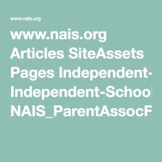 www.nais.org Articles SiteAssets Pages Independent-School-Parents'-Associations-3a-The-Good-2c-The-Bad-2c-and-Avoiding-the-Ugly-156559 NAIS_ParentAssocFINAL.pdf