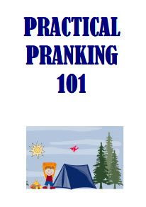 Practical Pranking 101.. this has some good camp song resources and different things for camp.