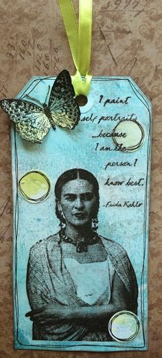 """I made this for Lost Coast Designs.. I started with a gelli print en added some stamping. You can hardly see it but there are butterflies at the right side of the tag. I then doodled around the tag with a fine tipped pen and went on to stamp """"Frida 3"""" and the butterfly from the """"Butterflies set"""". Made by Chook - Corrie Herriman - Stampotique Designer"""