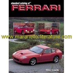 Standard catalog of Ferrari 1947-2003 / Mike Covello / KP books  book in english  2003  Mike Covello  224 pages  20cm x 27cm