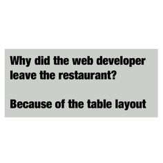 Why did the #webdeveloper leave the restaurant? #FunnyFriday #SSLLC