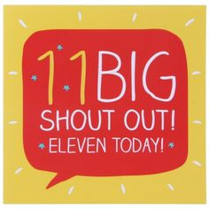 11 Big Shout Out Birthday Card