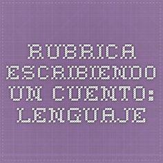 Rubrica - Escribiendo un Cuento: lenguaje