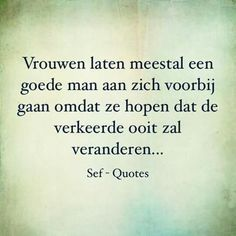 Dat is waar. Life Lesson Quotes, Life Lessons, Sef Quotes, Qoutes, Funny Quotes, Minding Your Own Business, Dutch Quotes, Strong Quotes, True Words