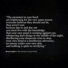 beau taplin quotes / the monsters in your head