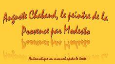 Diaporamas gratuits chez kamdou: PPS Auguste Chabaud, le peintre de la Provence…