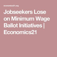 an essay on why minimum wage is a major issue The national minimum wage has no major influences on wage inequality (alan manning, 2009) although the national minimum raised the low wage workers' income, workers whose wage higher than the lowest standard do not obtain more payment dickens and manning showed that there are.