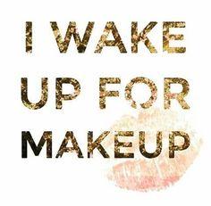 Makeup quote.
