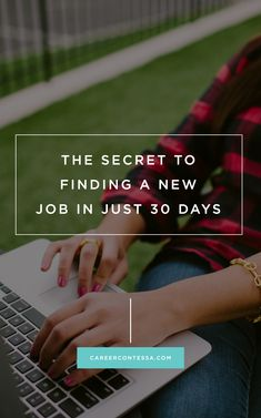 The Secret to Finding a New Job in 30 Days