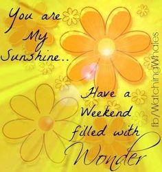 Weekend quote via www.Facebook.com/WatchingWhales