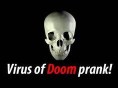 Virus Of Doom Prank!  How to trick your friends and family into thinking they have some how downloaded the scariest and most angry virus ever created. #computer  #humor #laugh #diy #prank #pranks #joke #trick #fun #comedy #howto #funny videos #trick #prank #caughtontape #caught #howto #how #lmfao #trick #householdhacker #jmhhacker #prankvsprank #joke #aprilfools #jmhhacker #video #youtube