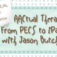 AACtual Therapy: From PECS to iPad with Jason Butcher