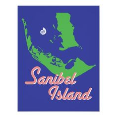 Shop Sanibel Island Florida map art Poster created by aquatangerine. Sanibel Florida, Sanibel Island, Nautical Wedding, Island Life, Custom Posters, Map Art, Custom Framing, Sea Shells, Favorite Quotes