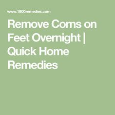 how to get rid of corns on your toes fast