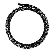 The Ouroboros. The ancient symbol of the serpent eating its own tail, symbolizing Eternity and the cyclical nature of the universe, the Eternal Return of All That Is and All That Was and All That Ever Can Be