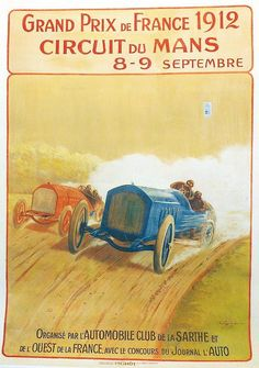 Grand Prix de France 1912 Circuit du Mans 8 - 9 Septembre 19