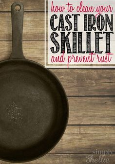 Step-by-step How to Clean a Cast Iron Skillet. Put your soap and scouring pad away and learn the easiest way to properly clean your skillet and prevent rust.