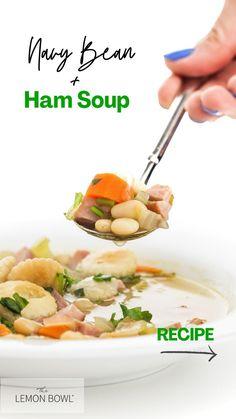 Quick Healthy Meals, Healthy Soup Recipes, Bean Recipes, Ham And Bean Soup, Ham Soup, Navy Beans And Ham, Lemon Bowl, Low Sodium Chicken Broth, Slow Cooker Soup