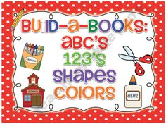 """""""Build-a-Books: ABC's, 123's, Shapes, Colors"""" Packet (not free)"""