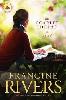 the scarlet thread by francine rivers - Google Search