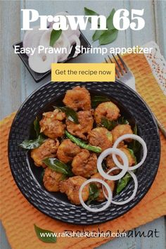 Prawn 65 is a delicious South Indian starter or appetizer. This is a spicy and crispy dry preparation in which prawns are marinated with spices and deep fried. This can be made for parties too. Serve it as an evening snack or as a cocktail party appetizer. This Indian prawn starter recipe is easy and can be made with minimal ingredients. This shrimp appetizer recipe is delicious. It takes very less time to cook and can be made for entire family. It is a kid friendly recipe too. Cocktail Party Appetizers, Shrimp Appetizers, Appetizer Recipes, Dinner Recipes, Prawn Recipes, Mango Recipes, Prawn Starters, Mango Jam, Evening Snacks