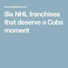 Six NHL franchises that deserve a Cubs moment
