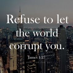 The Word For The Day Quotes, bible verse, bible quotes, city scape, motivation, christian quotes