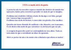 Bendito bem-feito!: CEO e o medo atrás da porta