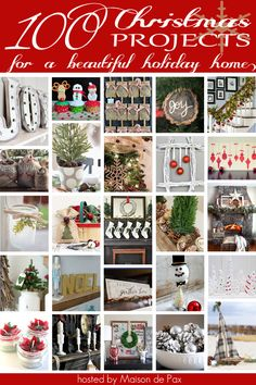 100 Christmas projects - so many holiday ideas: decor, treats, gifts, and more via maisondepax.com #decorating #christmas #diy #holidays
