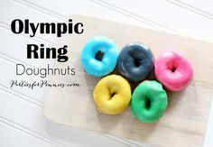 Perfect treat for your viewing party or child's classroom. These OLYMPIC RING DOUGHNUTS are super easy to make and look great! Themed Parties, Party Themes, Dinner Party Menu, Classroom Treats, Olympic Games, Luau, Doughnuts, Dessert Ideas, Olympics
