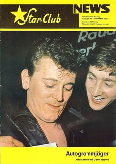 """The December 1965 cover of the Star-Club News features a photograph of John Lennon and Gene Vincent, bearing the caption """"Autograph Hound"""". The picture was taken in 1962 when Vincent and Lennon's Beatles shared the bill at Hamburg's Star Club, long before the word Beatlemania had crossed anyone's lips. It shows Vincent signing autographs while Lennon looks on with delight."""