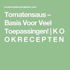 Tomatensaus – Basis Voor Veel Toepassingen! | K O O K R E C E P T E N