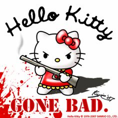 Hello Kitty Gone Bad #cats #humor