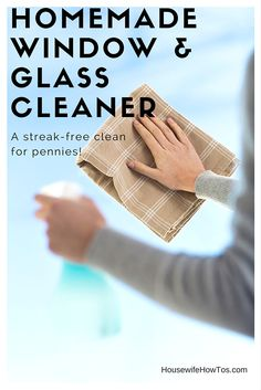 Homemade Window Cleaner - I love how this cleans and shines my windows and glass without leaving any streaks behind. Plus, I had everything I needed to make it already. via HousewifeHowTos.com