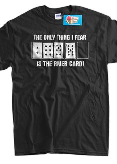Funny Poker TShirt Fear The River TShirt Gifts for by IceCreamTees 545bc461c6d64