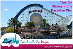 Paradise Pier Tips - Travel with the Magic - Amy@TravelWithTheMagic.com