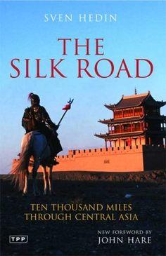 The Silk Road: Ten Thousand Miles through Central Asia by Sven Hedin http://www.amazon.com/dp/1845118987/ref=cm_sw_r_pi_dp_i4Soub1EM0G8E