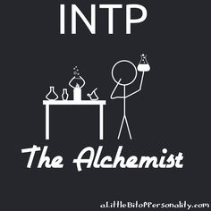 INTP --The Alchemist -- Situational Potential Specialization | Type Specializations: What Makes *My* Type Special? #MBTI #INTP