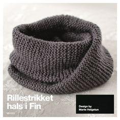 Rillestrikket hals i fin - Design by Marte Helgetun Knit Cowl, Garter Stitch, Hobbies And Crafts, Sweater Weather, Crochet Hooks, Knitted Hats, Sewing Patterns, Scarves, Knitting