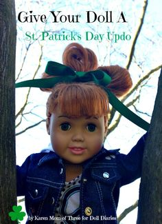 Give Your Doll A St. Patrick's Day Updo