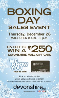 Enter to WIN a $250 @Karen Rose Mall Gift Card on #BoxingDay.  We'll be open from 8am - 6pm