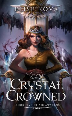 #CoverReveal: Crystal Crowned - Elise Kova