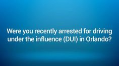 2Did you get a DUI in Orlando, FL? Call an Orlando DUI attorney today for a free consultation.