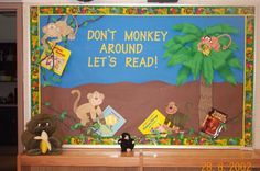 "Reading bulletin board. Deb you can use this with your ""bananas for books"" stuff :)"