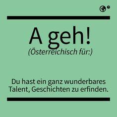 Learn German, Man Humor, Just Do It, True Stories, Austria, Fun Facts, Haha, Lyrics, Funny Quotes