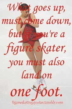 A true figure skater battling with life. Figure Skating Funny, Figure Skating Quotes, Figure Skating Dresses, Ice Skating Quotes, Skating Pictures, Skate 3, Ice Skaters, Ice Dance, Ice Princess