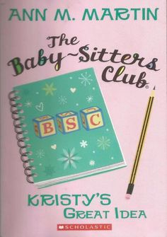 The Baby-Sitters Club #1 - Kristy s Great Idea by Ann M. Martin - PB - S/Hand