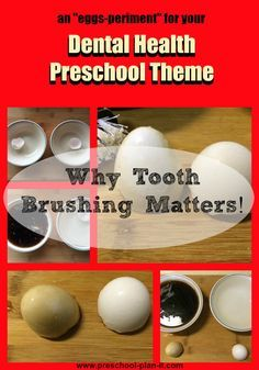 Dental Health Preschool Theme This experiment will show why it is important to brush our teeth!  There are 40+ more activities for your Dental Health Preschool Theme on this page!