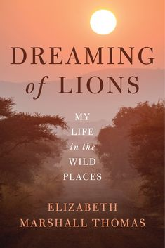 Elizabeth Marshall Thomas has spent a lifetime observing other creatures and other cultures, from her own backyard to the African savannah. Her books have transported millions of readers into the hidden lives of animals—from dogs and cats to deer and lions. She's chronicled the daily lives of African tribes, and even imagined the lives of prehistoric humans. She illuminates unknown worlds like no other. Now, she opens the doors to her own. Dreaming of Lions traces Thomas's life from h...