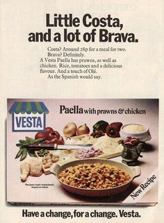 An exotic treat back in the day , Vesta Paella!